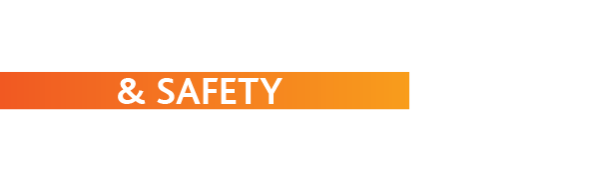 HEALTH & SAFETY INFORMATION